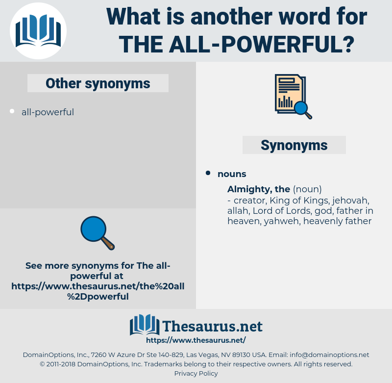 the all-powerful, synonym the all-powerful, another word for the all-powerful, words like the all-powerful, thesaurus the all-powerful