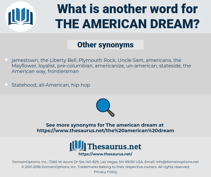 the American Dream, synonym the American Dream, another word for the American Dream, words like the American Dream, thesaurus the American Dream