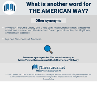 the American way, synonym the American way, another word for the American way, words like the American way, thesaurus the American way