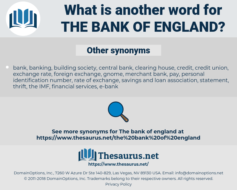 the Bank of England, synonym the Bank of England, another word for the Bank of England, words like the Bank of England, thesaurus the Bank of England