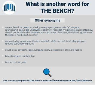 the bench, synonym the bench, another word for the bench, words like the bench, thesaurus the bench