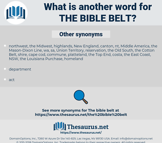 the Bible Belt, synonym the Bible Belt, another word for the Bible Belt, words like the Bible Belt, thesaurus the Bible Belt