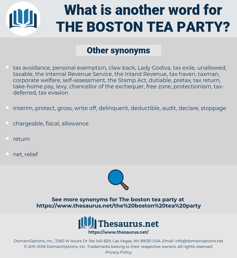the Boston Tea Party, synonym the Boston Tea Party, another word for the Boston Tea Party, words like the Boston Tea Party, thesaurus the Boston Tea Party