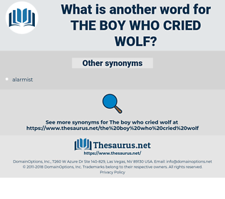 the boy who cried wolf, synonym the boy who cried wolf, another word for the boy who cried wolf, words like the boy who cried wolf, thesaurus the boy who cried wolf