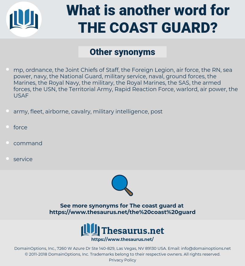 the Coast Guard, synonym the Coast Guard, another word for the Coast Guard, words like the Coast Guard, thesaurus the Coast Guard