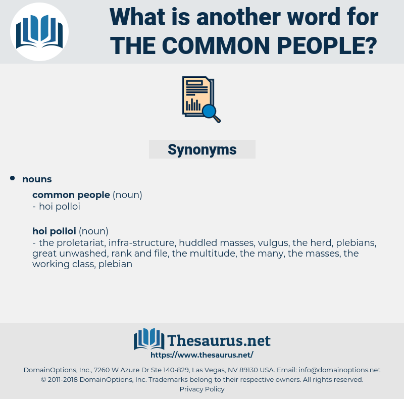 the common people, synonym the common people, another word for the common people, words like the common people, thesaurus the common people
