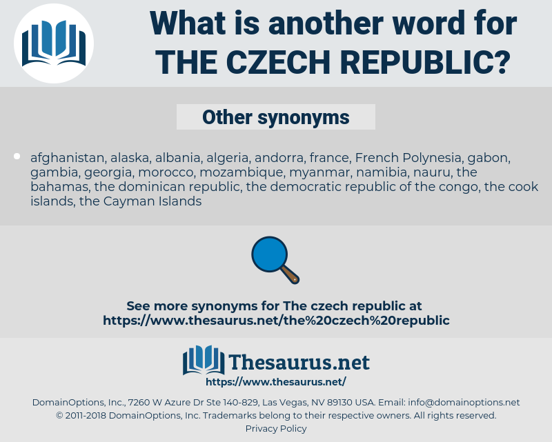 the Czech Republic, synonym the Czech Republic, another word for the Czech Republic, words like the Czech Republic, thesaurus the Czech Republic
