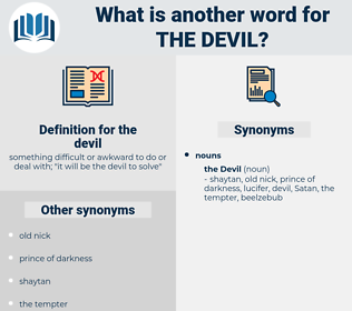 the devil, synonym the devil, another word for the devil, words like the devil, thesaurus the devil