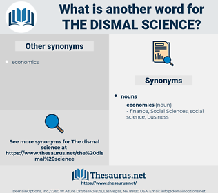 the dismal science, synonym the dismal science, another word for the dismal science, words like the dismal science, thesaurus the dismal science