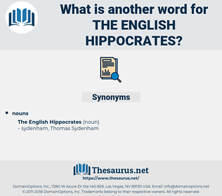 The English Hippocrates, synonym The English Hippocrates, another word for The English Hippocrates, words like The English Hippocrates, thesaurus The English Hippocrates