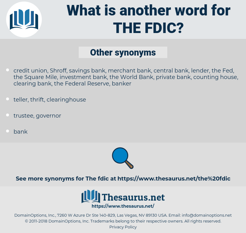 the FDIC, synonym the FDIC, another word for the FDIC, words like the FDIC, thesaurus the FDIC