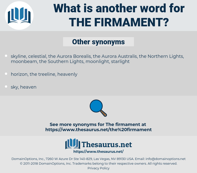 the firmament, synonym the firmament, another word for the firmament, words like the firmament, thesaurus the firmament
