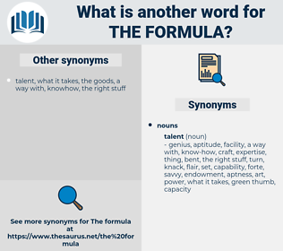 the formula, synonym the formula, another word for the formula, words like the formula, thesaurus the formula