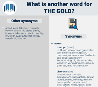 the gold, synonym the gold, another word for the gold, words like the gold, thesaurus the gold