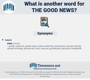 the good news, synonym the good news, another word for the good news, words like the good news, thesaurus the good news