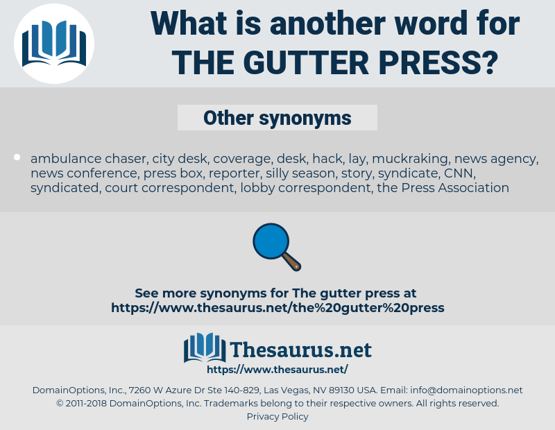 the gutter press, synonym the gutter press, another word for the gutter press, words like the gutter press, thesaurus the gutter press
