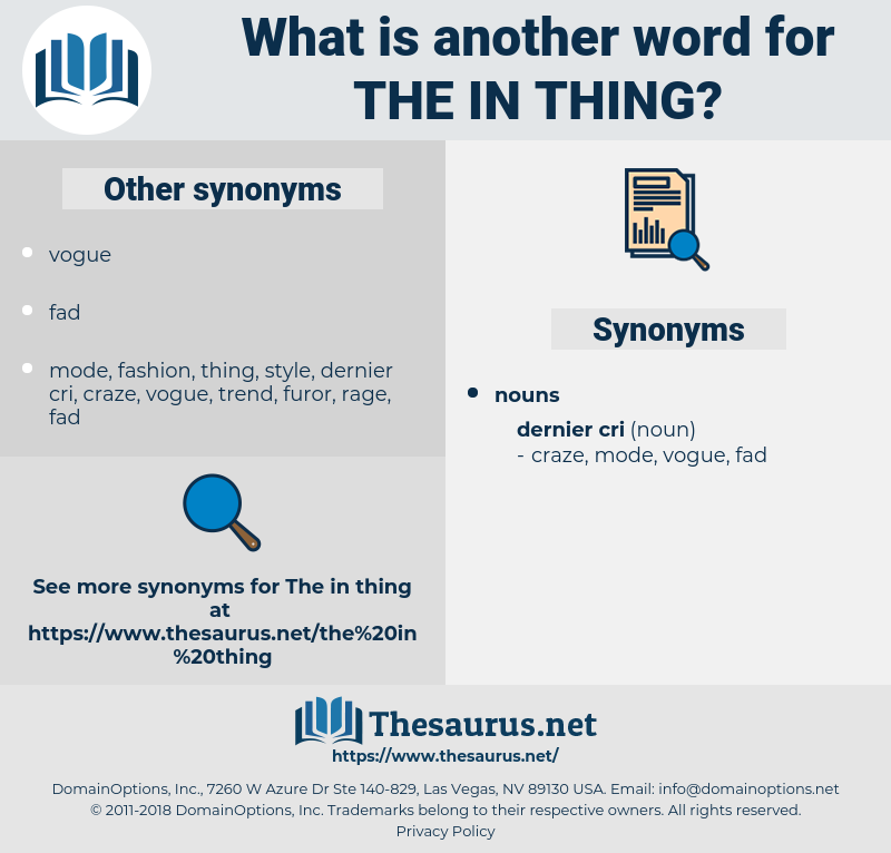 the in thing, synonym the in thing, another word for the in thing, words like the in thing, thesaurus the in thing