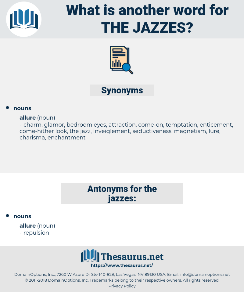 the jazzes, synonym the jazzes, another word for the jazzes, words like the jazzes, thesaurus the jazzes