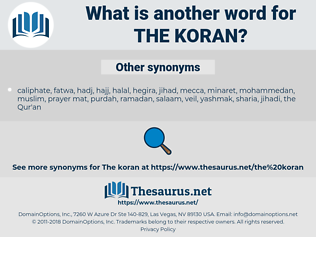 the Koran, synonym the Koran, another word for the Koran, words like the Koran, thesaurus the Koran