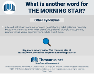 the morning star, synonym the morning star, another word for the morning star, words like the morning star, thesaurus the morning star