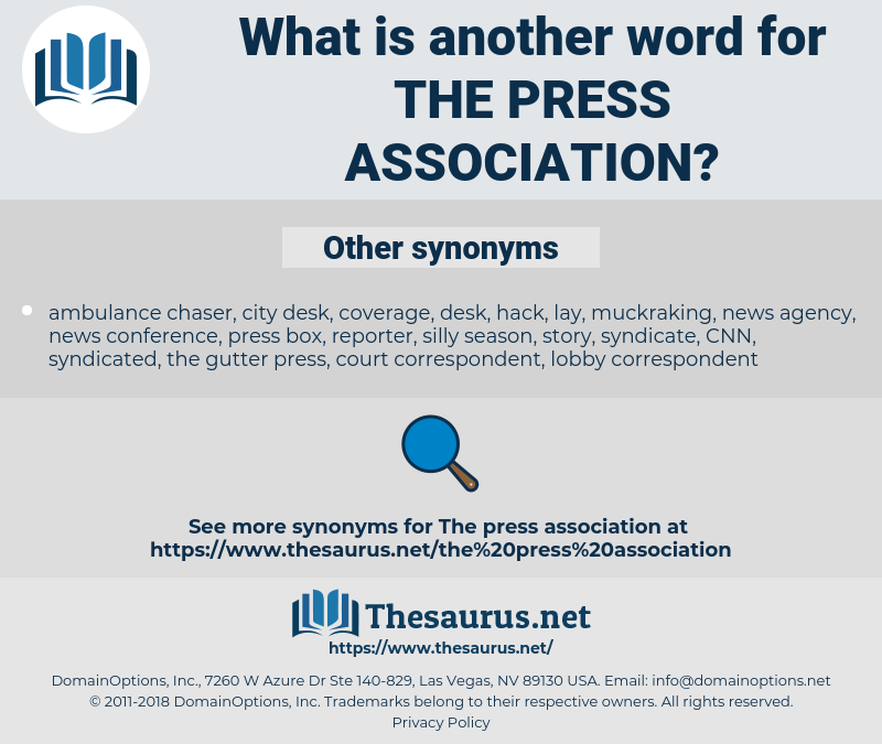 the Press Association, synonym the Press Association, another word for the Press Association, words like the Press Association, thesaurus the Press Association