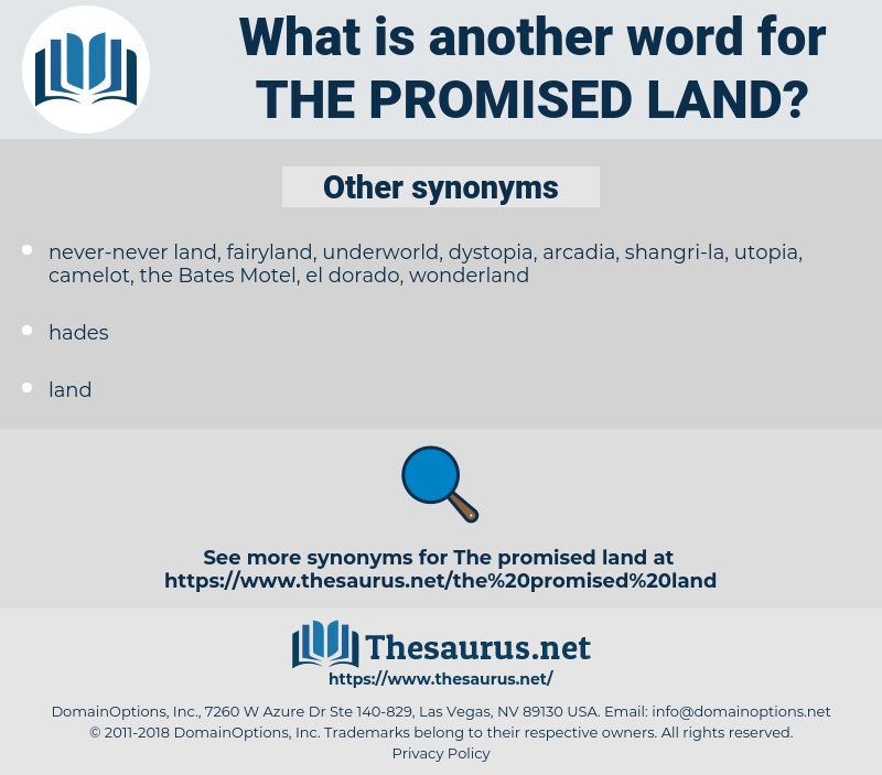the Promised Land, synonym the Promised Land, another word for the Promised Land, words like the Promised Land, thesaurus the Promised Land