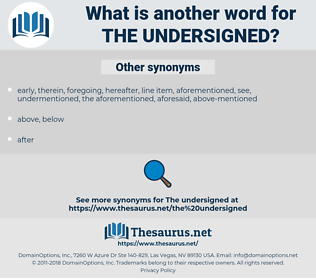 the undersigned, synonym the undersigned, another word for the undersigned, words like the undersigned, thesaurus the undersigned