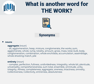 the work, synonym the work, another word for the work, words like the work, thesaurus the work