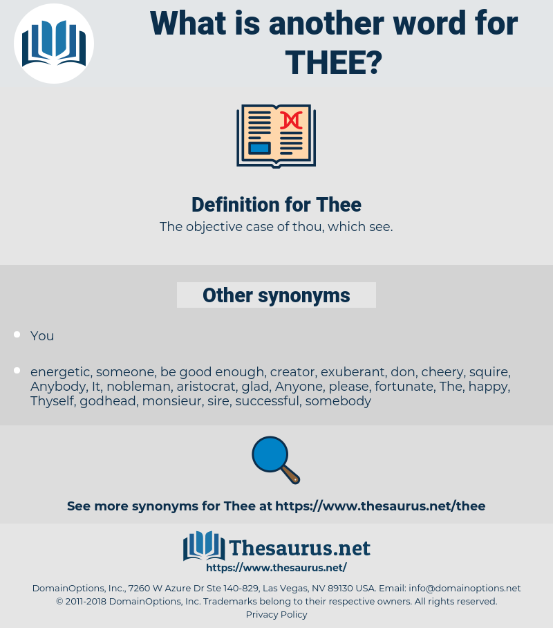 Thee, synonym Thee, another word for Thee, words like Thee, thesaurus Thee