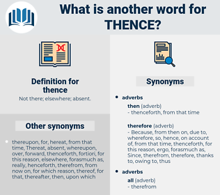 thence, synonym thence, another word for thence, words like thence, thesaurus thence