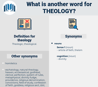 theology, synonym theology, another word for theology, words like theology, thesaurus theology