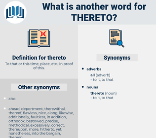 thereto, synonym thereto, another word for thereto, words like thereto, thesaurus thereto
