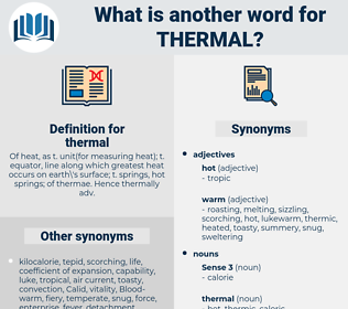 thermal, synonym thermal, another word for thermal, words like thermal, thesaurus thermal