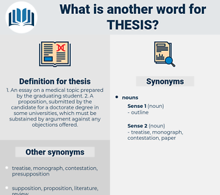 thesis, synonym thesis, another word for thesis, words like thesis, thesaurus thesis