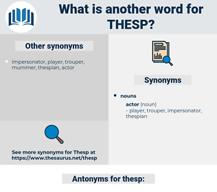 thesp, synonym thesp, another word for thesp, words like thesp, thesaurus thesp