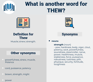 Thew, synonym Thew, another word for Thew, words like Thew, thesaurus Thew
