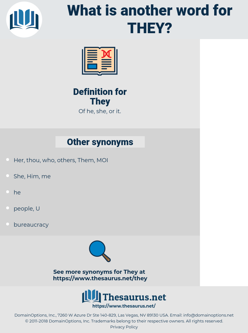 They, synonym They, another word for They, words like They, thesaurus They