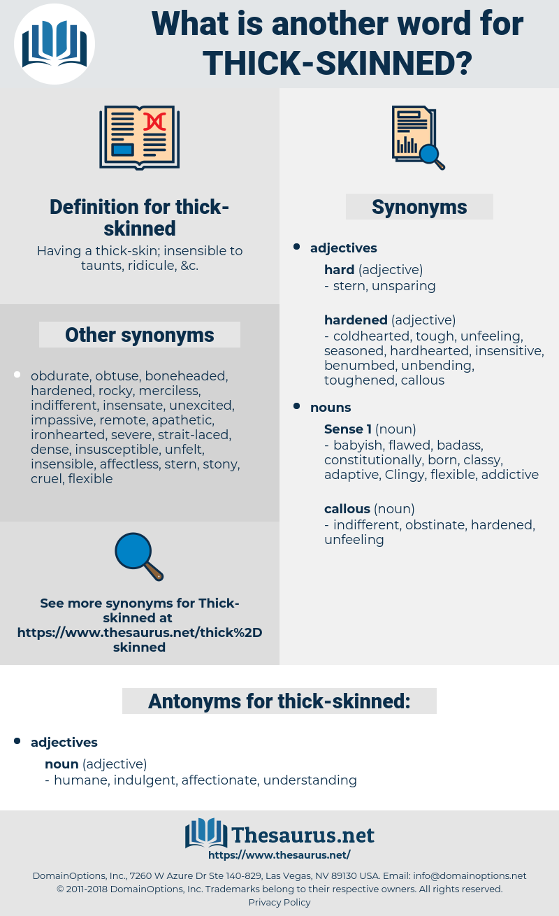 thick-skinned, synonym thick-skinned, another word for thick-skinned, words like thick-skinned, thesaurus thick-skinned
