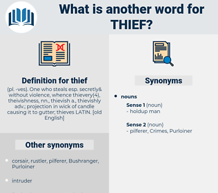 thief, synonym thief, another word for thief, words like thief, thesaurus thief