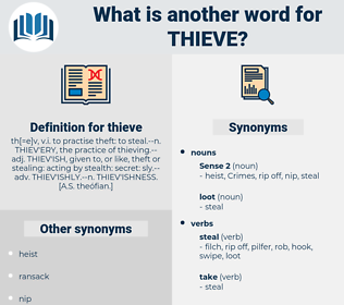 thieve, synonym thieve, another word for thieve, words like thieve, thesaurus thieve