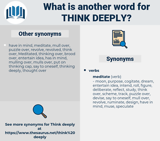 think deeply, synonym think deeply, another word for think deeply, words like think deeply, thesaurus think deeply
