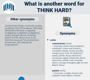 think hard, synonym think hard, another word for think hard, words like think hard, thesaurus think hard