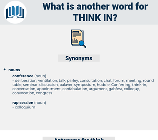 think in, synonym think in, another word for think in, words like think in, thesaurus think in