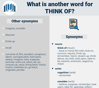 think of, synonym think of, another word for think of, words like think of, thesaurus think of