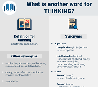 thinking, synonym thinking, another word for thinking, words like thinking, thesaurus thinking