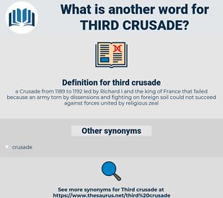 third crusade, synonym third crusade, another word for third crusade, words like third crusade, thesaurus third crusade