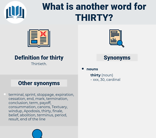 thirty, synonym thirty, another word for thirty, words like thirty, thesaurus thirty