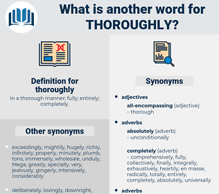 thoroughly, synonym thoroughly, another word for thoroughly, words like thoroughly, thesaurus thoroughly