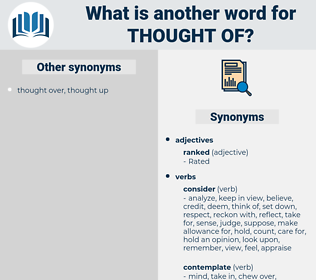 thought of, synonym thought of, another word for thought of, words like thought of, thesaurus thought of