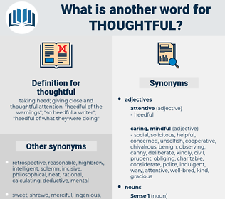 thoughtful, synonym thoughtful, another word for thoughtful, words like thoughtful, thesaurus thoughtful